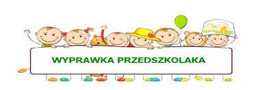 Wyprawka dla nowych Przedszkolaków